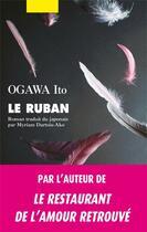 Couverture du livre « Le ruban » de Ito Ogawa aux éditions Picquier