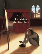 Couverture du livre « La vision de Bacchus » de Jean Dytar aux éditions Delcourt