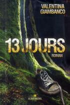 Couverture du livre « 13 jours » de Valentina Giambanco aux éditions Albin Michel