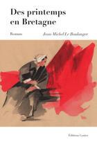 Couverture du livre « Des printemps en Bretagne » de  aux éditions Goater