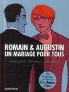 Couverture du livre « Romain & Augustin ; un mariage pour tous » de Joseph Falzon et Didier Garguilo et Thomas Cadene aux éditions Delcourt