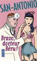 Couverture du livre « Bravo, docteur Béru » de San-Antonio aux éditions Pocket