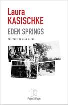 Couverture du livre « Eden Springs » de Laura Kasischke aux éditions Page A Page