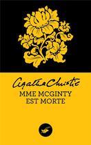 Couverture du livre « Mrs McGinty est morte » de Agatha Christie aux éditions Editions Du Masque