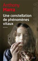 Couverture du livre « Une constellation de phénomènes vitaux » de Anthony Marra aux éditions Lattes