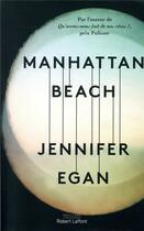 Couverture du livre « Manhattan beach » de Jennifer Egan aux éditions Robert Laffont