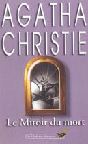 Couverture du livre « Le miroir du mort » de Agatha Christie aux éditions Lgf
