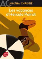 Couverture du livre « Les vacances d'Hercule Poirot » de Agatha Christie aux éditions Hachette Jeunesse