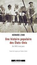 Couverture du livre « Une histoire populaire des États-Unis » de Howard Zinn aux éditions Agone