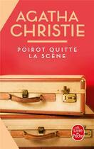 Couverture du livre « Poirot quitte la scène » de Agatha Christie aux éditions Lgf