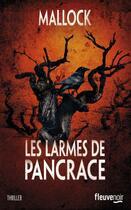 Couverture du livre « Les larmes de pancrace » de Mallock aux éditions Fleuve Noir