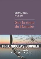 Couverture du livre « Sur la route du Danube » de Emmanuel Ruben aux éditions Rivages
