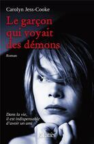 Couverture du livre « Le garçon qui voyait des démons » de Carolyn Jess-Cooke aux éditions Lattes