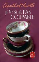 Couverture du livre « Je ne suis pas coupable » de Agatha Christie aux éditions Lgf