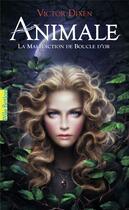 Couverture du livre « Animale : La malédiction de boucle d'or » de Victor Dixen aux éditions Gallimard-jeunesse