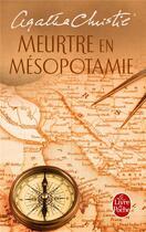 Couverture du livre « Meurtre en Mésopotamie » de Agatha Christie aux éditions Lgf