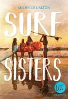 Couverture du livre « Surf sisters » de Michelle Dalton aux éditions Albin Michel Jeunesse