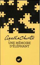 Couverture du livre « Une mémoire d'éléphant » de Agatha Christie aux éditions Editions Du Masque