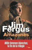 Couverture du livre « Les amazones » de Jim Fergus aux éditions Cherche Midi