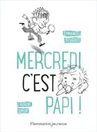 Couverture du livre « Mercredi c'est papi ! » de Emmanuel Bourdier et Laurent Simon aux éditions Flammarion