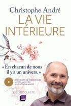 Couverture du livre « La vie intérieure » de Christophe Andre aux éditions L'iconoclaste