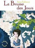 Couverture du livre « Le clairvoyage tome 2 : La brume des jours » de Anne Fakhouri aux éditions L'atalante