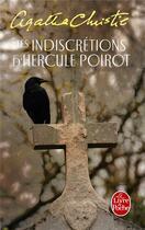 Couverture du livre « Les indiscrétions d'Hercule Poirot » de Agatha Christie aux éditions Lgf