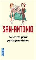 Couverture du livre « Concerto pour porte-jarretelles » de San-Antonio aux éditions Pocket