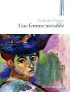 Couverture du livre « Une femme invisible » de Nathalie Piegay aux éditions Rocher