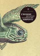 Couverture du livre « L'homme qui savait la langue des serpents » de Andrus Kivirähk aux éditions Le Tripode