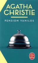 Couverture du livre « Pension Vanilos » de Agatha Christie aux éditions Lgf