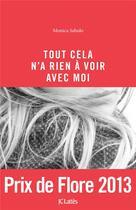 Couverture du livre « Tout cela n'a rien à voir avec moi » de Monica Sabolo aux éditions Lattes