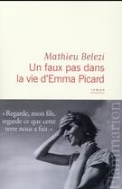 Couverture du livre « Un faux pas dans la vie d'Emma Picard » de Mathieu Belezi aux éditions Flammarion