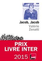 Couverture du livre « Jacob, Jacob » de Valerie Zenatti aux éditions Editions De L'olivier