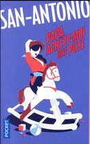 Couverture du livre « Papa, achète-moi une pute » de San-Antonio aux éditions Pocket