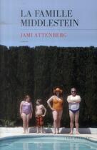 Couverture du livre « La famille Middlestein » de Jami Attenbert aux éditions Les Escales