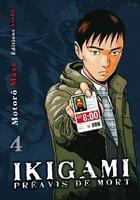 Couverture du livre « Ikigami, préavis de mort t.4 » de Motoro Mase aux éditions Kaze