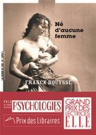 Couverture du livre « Né d'aucune femme » de Franck Bouysse aux éditions La Manufacture De Livres