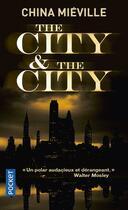 Couverture du livre « The city & the city » de China Miéville aux éditions Pocket