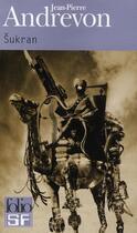Couverture du livre « Sukran » de Jean-Pierre Andrevon aux éditions Gallimard