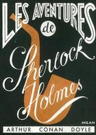 Couverture du livre « Les aventures de Sherlock Holmes » de Arthur Conan Doyle aux éditions Milan