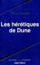 Couverture du livre « Le cycle de Dune t.5 ; les hérétiques de Dune » de Frank Herbert aux éditions Robert Laffont
