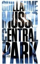 Couverture du livre « Central Park » de Guillaume Musso aux éditions Xo
