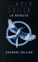 Couverture du livre « Hunger games t.3 ; la révolte » de Suzanne Collins aux éditions Pocket Jeunesse