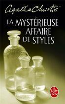 Couverture du livre « La mystérieuse affaire de Styles » de Agatha Christie aux éditions Lgf