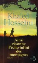 Couverture du livre « Ainsi résonne l'écho infini des montagnes » de Khaled Hosseini aux éditions Belfond