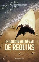 Couverture du livre « Le garcon qui rêvait de requins » de Joseph Monninger aux éditions Flammarion
