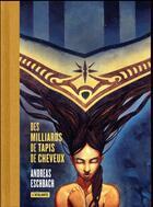 Couverture du livre « Des milliards de tapis de cheveux » de Andreas Eschbach aux éditions L'atalante