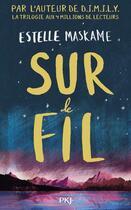 Couverture du livre « Sur le fil » de Estelle Maskame aux éditions Pocket Jeunesse
