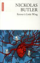 Couverture du livre « Retour à Little Wing » de Nickolas Butler aux éditions Autrement
